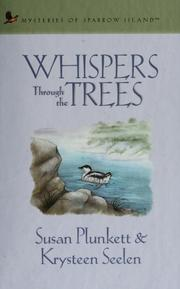 Cover of: Whispers through the trees by Susan Plunkett