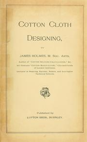 Cover of: Cotton cloth designing by James Holmes