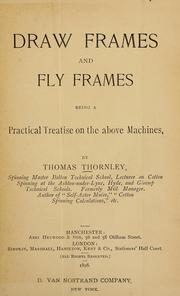 Cover of: Draw frames and fly frames | T. Thornley