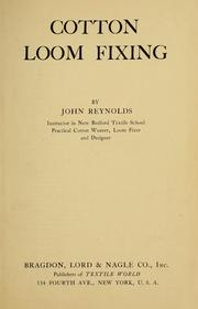 Cover of: Cotton loom fixing | Reynolds, John