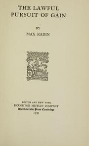 Cover of: The lawful pursuit of gain by Max Radin