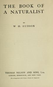 Cover of: The book of a naturalist | W. H. Hudson