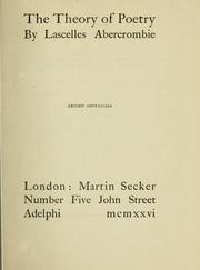 Cover of: The theory of poetry by Lascelles Abercrombie