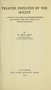 Cover of: Treaties defeated by the Senate by W. Stull Holt