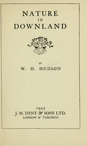 Cover of: Nature in Downland | W. H. Hudson