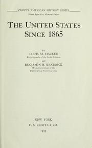 Cover of: The United States since 1865 | Louis M. Hacker