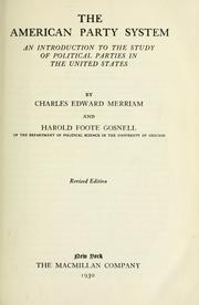 Cover of: American party system | Merriam, Charles Edward