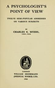 Cover of: A psychologist's point of view | Myers, Charles Samuel