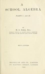 Cover of: School algebra:  parts I & II by Hall, H. S.