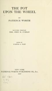 Cover of: The pot upon the wheel by Worth, Patience (Spirit)