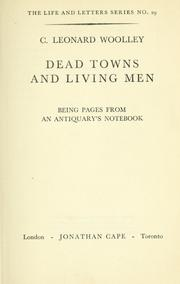 Cover of: Dead towns and living men | Woolley, Leonard Sir
