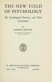 Cover of: The new field of psychology | Madison Bentley