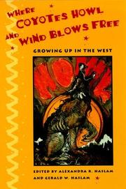 Cover of: Where coyotes howl and wind blows free