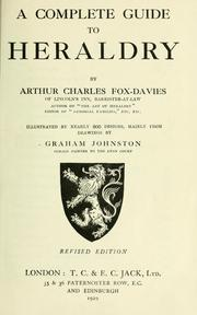 Cover of: A complete guide to healdry | Arthur Charles Fox-Davies