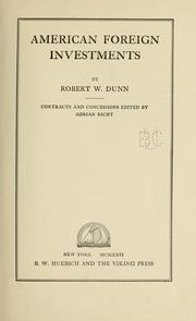 Cover of: American foreign investments | Robert Williams Dunn