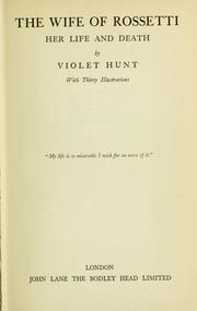 Cover of: The wife of Rossetti by Violet Hunt
