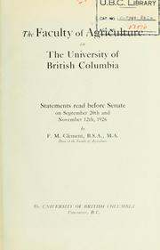 Cover of: Faculty of agriculture in the University of British Columbia | F.M. Clement