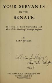 Cover of: Your servants in the senate | Haines, Lynn