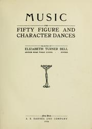Cover of: Fifty figure and character dances by Elizabeth Turner Bell