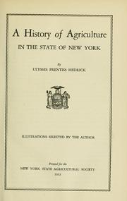 Cover of: A history of agriculture in the state of New York