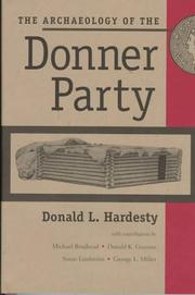 Cover of: The archaeology of the Donner Party