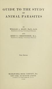 Cover of: Guide to the study of animal parasites by William A. Riley