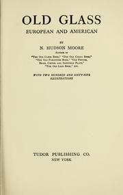 Cover of: Old glass | N. Hudson Moore