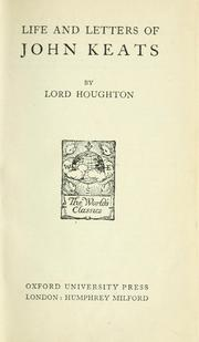 Cover of: Life and letters of John Keats by John Keats
