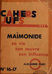 Cover of: Cahiers juifs, v.2: 16-17 : Maimonide : sa vie, son oeuvre, son influence by