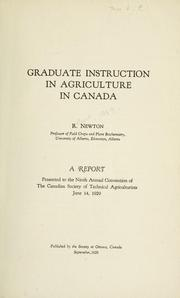 Cover of: Graduate instruction in agriculture in Canada by Robert Newton