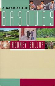 A book of the Basques by Gallop, Rodney