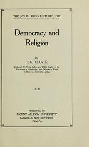 Cover of: Democracy and religion | T. R. Glover