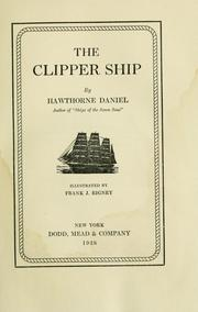 Cover of: The clipper ship | Hawthorne Daniel