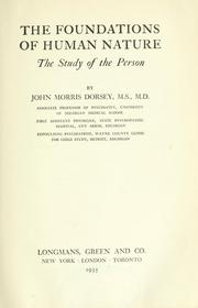Cover of: The foundations of human nature | John M. Dorsey