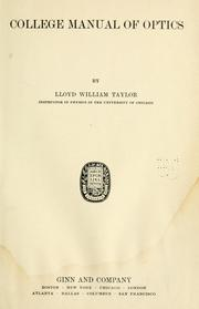Cover of: College manual of optics by Taylor, Lloyd William