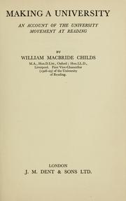Cover of: Making a university | W. M. Childs