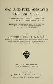 Cover of: Gas and fuel analysis for engineers by Augustus H. Gill