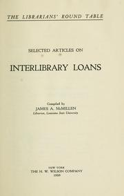 Cover of: Selected articles on interlibrary loans by James Adelbert McMillen
