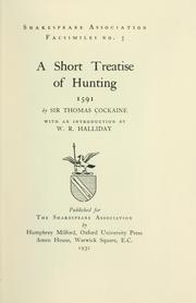Cover of: A short treatise of hunting, 1591 by Cokayne, Thomas Sir