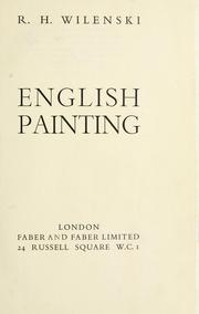 Cover of: English painting | R. H. Wilenski