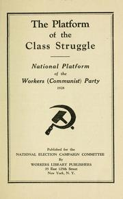 Cover of: The platform of the class struggle by Communist Party of the United States of America
