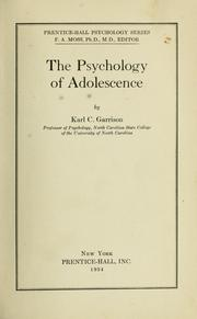 Cover of: The psychology of adolescence | Karl Claudius Garrison