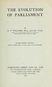 Cover of: The evolution of parliament by A. F. Pollard