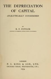 Cover of: The depreciation of capital analytically considered by R. F. Fowler