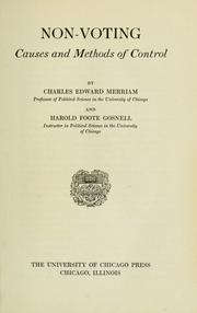 Cover of: Non-voting, causes and methods of control | Charles Edward Merriam