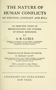 Cover of: The nature of human conflicts; or Emotion, conflict and will | LuriiНЎa, A. R.
