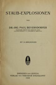 Cover of: Staub-explosionen | Paul Beyersdorfer