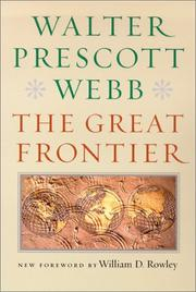 The Great Frontier by Walter Prescott Webb