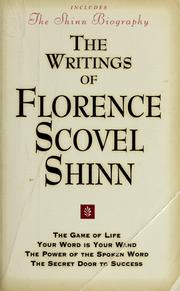 Cover of: The writings of Florence Scovel Shinn | Florence Scovel-Shinn