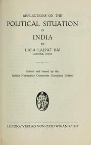 Cover of: Reflections on the political situation in India | Lajpat Rai Lala